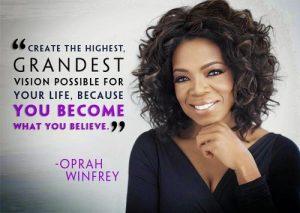 Oprah Winfrey : devenez ce que vous croyez